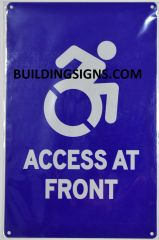 ACCESS AT FRONT SIGN- BLUE BACKGROUND (ALUMINUM SIGNS 14X9)- The Pour Tous Blue LINE