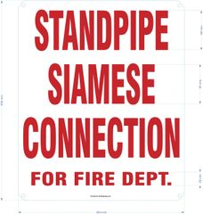 STANDPIPE SIAMESE CONNECTION FOR FIRE DEPARTMENT SIGN (ALUMINUM SIGNS 12x10)