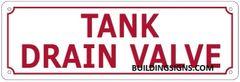TANK DRAIN VALVE SIGN (ALUMINUM SIGNS 4X12)