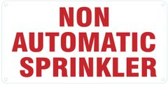 NON AUTOMATIC SPRINKLER SIGN (ALUMINUM SIGNS 6X12)
