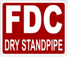FDC DRY STANDPIPE SIGN- REFLECTIVE !!! (ALUMINUM 10X12)