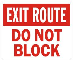 EXIT ROUTE DO NOT BLOCK SIGN - REFLECTIVE !!! (ALUMINUM SIGNS 10X12)