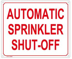 AUTOMATIC SPRINKLER SHUT-OFF SIGN (ALUMINUM SIGN SIZED 10X12)