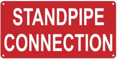 STANDPIPE CONNECTION SIGN (ALUMINUM SIGNS 6X12)