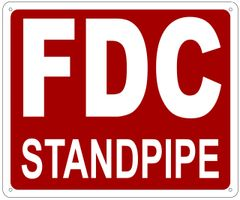 FDC STANDPIPE SIGN- REFLECTIVE !!! (ALUMINUM 10X12)