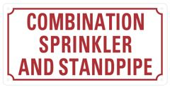 SPRINKLER AND STANDPIPE COMBINATION SIGN- WHITE BACKGROUND (REFLECTIVE ALUMINUM SIGNS 6X12)