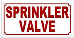 SPRINKLER VALVE SIGN (ALUMINUM SIGN SIZED 5X10)