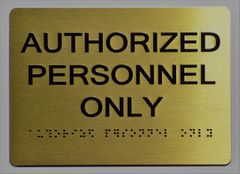 AUTHORIZED PERSONNEL ONLY Sign- GOLD