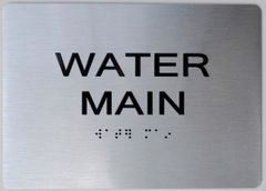 WATER MAIN ADA Sign - The sensation line