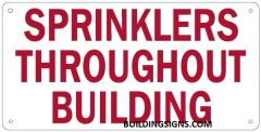 SPRINKLERS THROUGHOUT BUILDING SIGN (ALUMINUM SIGNS 6X12)