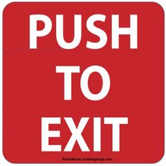 PUSH TO EXIT SIGN (ALUMINUM SIGNS 4X4)