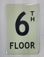 FLOOR NUMBER SIGN - 6TH FLOOR SIGN - PHOTOLUMINESCENT GLOW IN THE DARK SIGN (PHOTOLUMINESCENT ALUMINUM SIGNS 8X5)