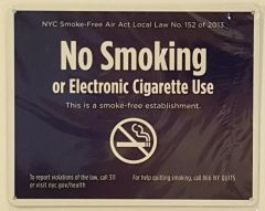 NYC SMOKE-FREE - NO SMOKING OR ELECTRONIC CIGARETTE USE SIGN- NYC SMOKE- FREE AIR ACT SIGN- BLUE BACKGROUND (ALUMINUM , BLUE BACKROUND)