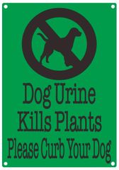 DOG URINE KILLS PLANTS PLEASE CURB YOUR DOG SIGN (ALUMINUM SIGNS 10X7)