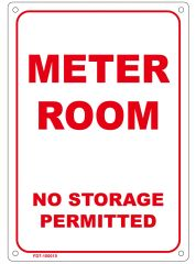 METER ROOM NO STORAGE PERMITTED SIGN (ALUMINUM SIGN SIZED 7X10)