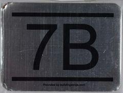 z- APARTMENT NUMBER SIGN – 7B -BRUSHED ALUMINUM (ALUMINUM SIGNS 2.25X3)