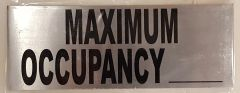 MAXIMUM OCCUPANCY SIGN – BRUSHED ALUMINUM (3X8)