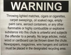 Warning Chute sign / Compactor sign- 10 x 12 - Brushed Aluminum
