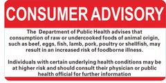 CONSUMER ADVISORY REGARDING THE CONSUMPTION OF RAW OR UNDERCOOKED FOODS OF ANIMAL ORIGIN- WHITE BACKGROUND (ALUMINUM SIGNS 6X12)