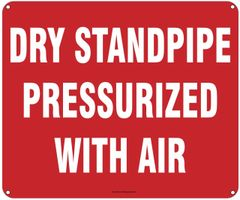 DRY STANDPIPE PRESSURIZED WITH AIR SIGN (ALUMINUM SIGNS 10X12)