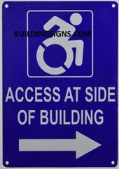 ACCESS AT RIGHT SIDE OF BUILDING SIGN- BLUE BACKGROUND (ALUMINUM SIGNS 10X7)- The Pour Tous Blue LINE