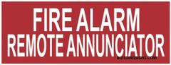 FIRE ALARM REMOTE ANNUNCIATOR SIGN (ALUMINUM SIGNS 3X8)