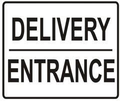 DELIVERY ENTRANCE SIGN- WHITE BACKGROUND (ALUMINUM SIGNS 10X12)