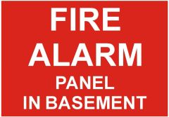 FIRE ALARM PANEL IN BASEMENT SIGN (ALUMINUM SIGNS 3.5X5)