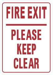 FIRE EXIT PLEASE KEEP CLEAR SIGN (ALUMINUM SIGNS 14X10)