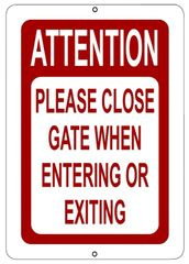CLOSE THE GATE SIGN - WHITE ALUMINUM (10X7)
