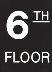 Floor number Six (6) sign Engraved Plastic (FLOOR SIGNS 4.5X6)