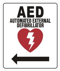 AED LEFT SIGN- AUTOMATED DEFIBRILLATOR TO THE LEFT SIGN (ALUMINUM SIGNS 12X10)