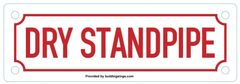 DRY STANDPIPE SIGN (ALUMINUM SIGNS 2X6)