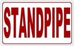 STANDPIPE SIGN (ALUMINUM SIGN SIZED 10X16)