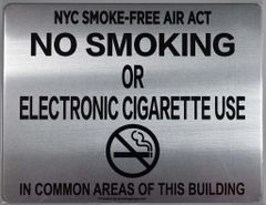 "NYC Smoke free Act Sign ""No Smoking or Electronic cigarette Use IN COMMON AREAS OF THIS BUILDING"" (ALUMINUM SIGNS 8.5x11)"