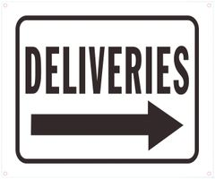 DELIVERIES RIGHT SIGN (ALUMINUM SIGNS 10X12)