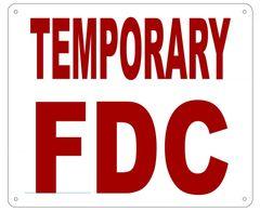 TEMPORARY FDC SIGN- REFLECTIVE !!! (ALUMINUM 10X12)