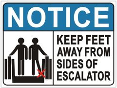 KEEP FEET AWAY FROM SIDES OF ESCALATOR SIGN (ALUMINUM SIGNS 3X4)