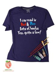 I can read in Red & Blue Lots of books Yes, quite a few! Tshirt Dr Seuss