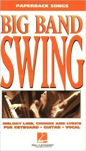 Big Band Swing Paperback Songs Music book