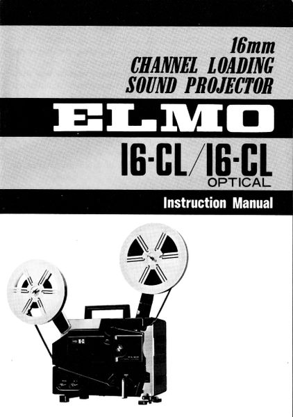 Instruction Manual: ELMO 16-CL 16mm Movie Projector