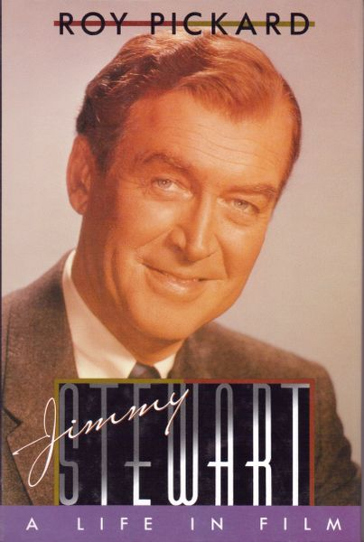 Jimmy Stewart - A Life in Film (Hardback)