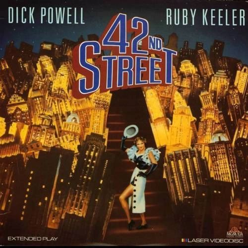 42nd Street starring Dick Power and Ruby Keeler (Remastered Edition)