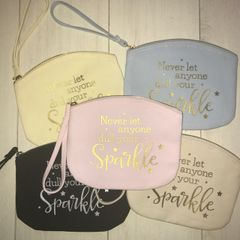 Never let anyone dull your sparkle wristlet (choice of colours)