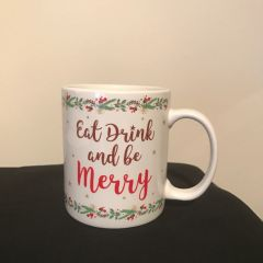 Eat Drink and Be Merry Mug