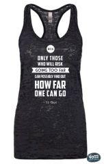 Only Those Who Will Risk Going Too Far Workout Tank (Fitted)