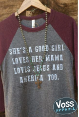 She's a Good Girl, Loves Her Mama Raglan Tee