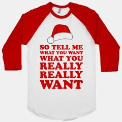 So Tell Me What You Want Christmas Tee