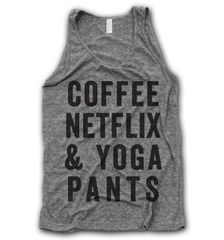 Coffee Netflix & Yoga Pants Tank