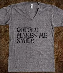Coffee Makes Me Smile Tee